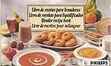 Libro de Recetas Para Licuadoras - Blender Recipe Book - Livro de Receitas Para Liquidificador - Livre de Recettes Pour Mélangeur