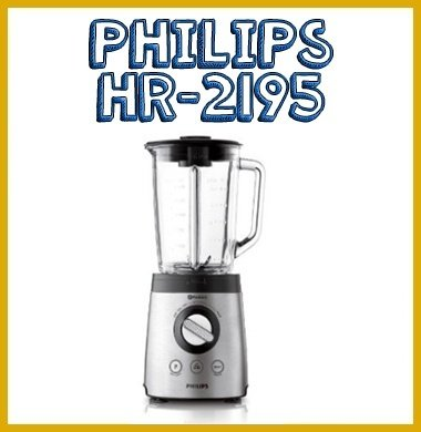 Licuadora Philips HR2195: resistencia y gran calidad/precio
