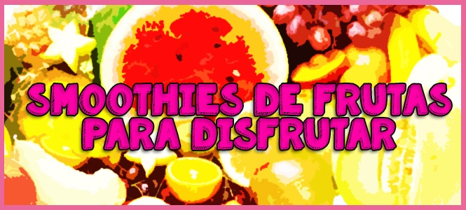 receta de smoothie de frutas